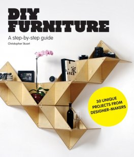 The perfect guide to making your own furniture. Photo: Stilsucht.de